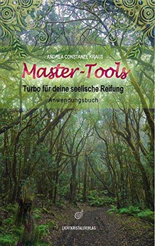 Master-Tools, Anwendungsbuch: Der Turbo für deine seelische Reifung