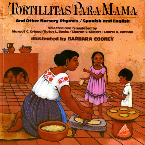 Tortillitas Para Mama and Other Nursery Rhymes