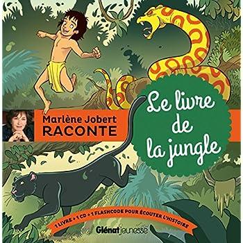 Le livre de la jungle: d'après Rudyard Kipling