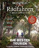Radfahren in Berlin und Brandenburg: Tagesspiegel Sonderheft 2019