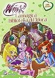 Scarica Libro La magica biblioteca di Eldora Winx club Ediz illustrata Con aggiornamento online (PDF,EPUB,MOBI) Online Italiano Gratis