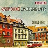 Bacewicz / Complete String Quartets