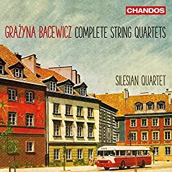 Bacewicz: Die Streichquartette