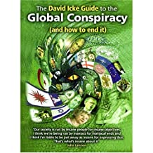 The David Icke Guide to the Global Conspiracy by David Icke (2007-11-09)