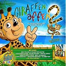 Giraffenaffen 2 (inkl.Leseprobe)