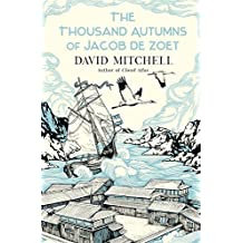 The Thousand Autumns of Jacob de Zoet by David Mitchell (2010-05-13)