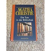 Die Tote in der Bibliothek. Die offizielle Sammlung. Hachette Collections.