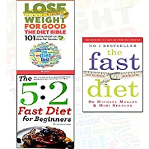 the 5:2 diet collection 2 books set with lose weight for good (the fast diet), (the 5:2 diet for Beginners & the fast diet: the secret of intermittent fasting - lose weight, stay healthy,the diet bible: 101 lasting weight loss ideas for success)