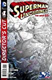 Superman Unchained Director's Cut #1