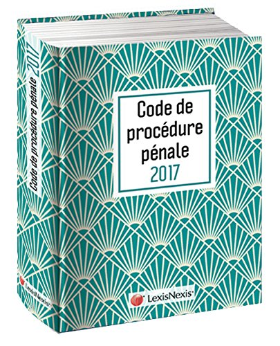 Code de procédure pénale 2017 - Jaquette graphik émeraude: Version Ebook incluse.