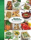 Scuola di verdure (Le scuole di cucina)