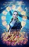 Ancient Magic: A Ley Line World Urban Fantasy Adventure (Relic Guardians)