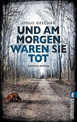 Und am Morgen waren sie tot: Kriminalroman (Jan-Römer-Krimi, Band 2)