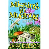 Missing in Mudbug (Ghost-in-Law Mystery/Romance Book 5) (English Edition)
