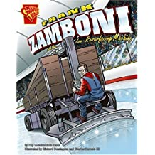 Frank Zamboni and the Ice-Resurfacing Machine (Inventions and Discovery) by Kay Melchisedech Olson (2007-09-01)