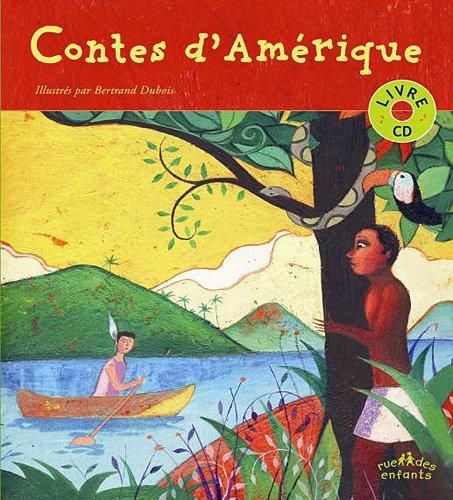 Contes d'Amérique (1CD audio) par Bertrand Dubois