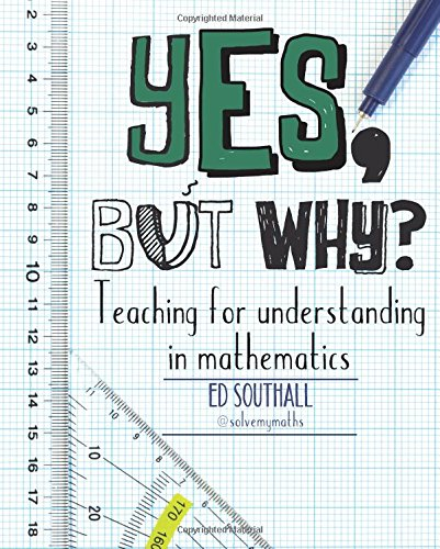 yes-but-why-teaching-for-understanding-in-mathematics