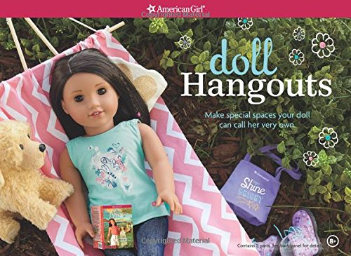 Doll Hangouts: Make Special Spaces Your Doll Can Call Her Very Own - Emily Von American Girl