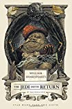 William Shakespeare's The Jedi Doth Return (William Shakespeare's Star Wars, Band 6)