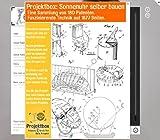 Sonnenuhr selber bauen: Deine Projektbox inkl. 180 Original-Patenten bringt Dich mit Spaß ans Ziel!