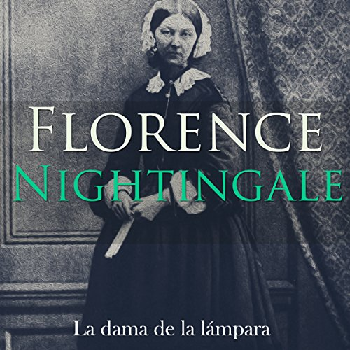 Florence Nightingale [Spanish Edition]  Audiolibri