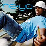 Ne-yo - So Sick