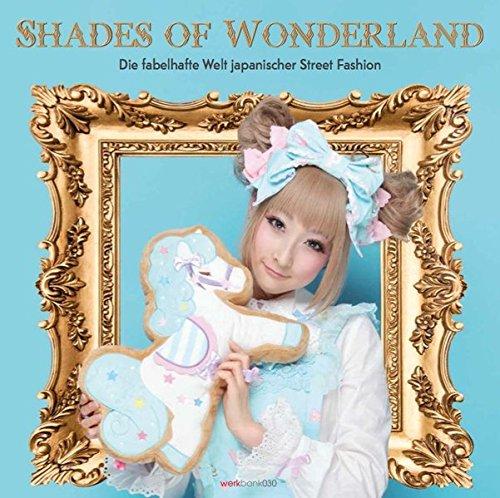Shades of Wonderland: Die fabelhafte Welt japanischer Street Fashion