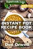 Image de Instant Pot Recipe Book: 90+ One Pot Instant Pot Recipe Book, Dump Dinners Recipes, Q