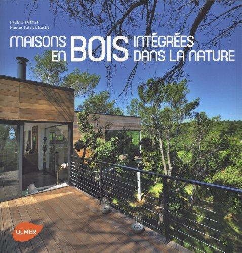 Maisons en bois intégrées dans la nature par Pauline Delmet