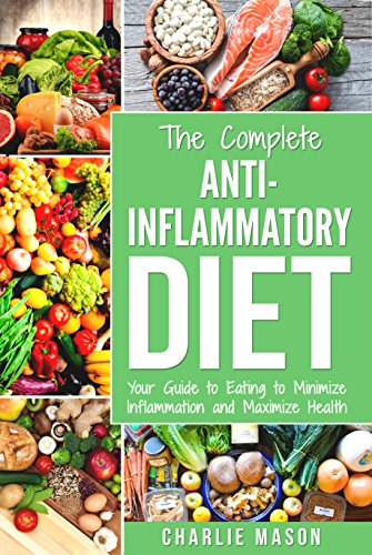 Anti inflammatory diet the complete 7 day diet recipes cookbook anti inflammatory diet the complete 7 day diet recipes cookbook easy reduce inflammation plan heal forumfinder Images