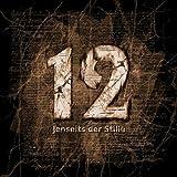12 Jenseits der Stille