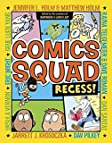 Best Random House Books for Young Readers Books Of Augusts - [(Comics Squad: Recess!)] [Edited by Jennifer L Holm Review