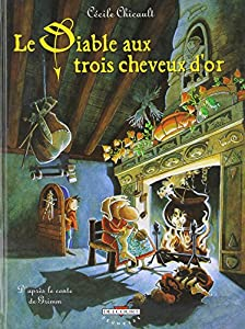 """Afficher """"Le diable aux trois cheveux d'or"""""""