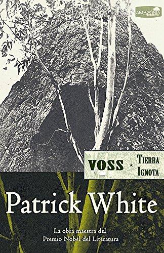 Voss (Tierra Ignota): Premio Nobel de Literatura