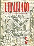 L'ITALIANO n.2 anno VI. Periodico della rivoluzione fascista.