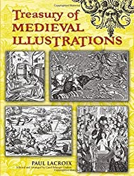Treasury of Medieval Illustrations (Dover Pictorial Archive) by Paul Lacroix (2008-03-14)