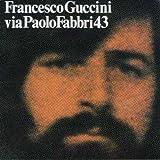 Songtexte von Francesco Guccini - Via Paolo Fabbri 43