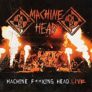 Machine F**King Head-Live