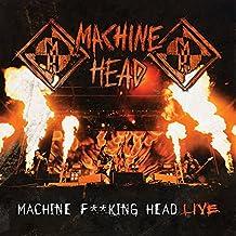 Machine F King Head Live