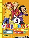 Image de Les 3 copines, Tome 8 : Mr Smith a disparu !