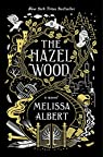 The Hazel Wood par Albert
