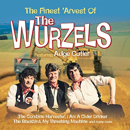 The Finest 'Arvest Of The Wurz...
