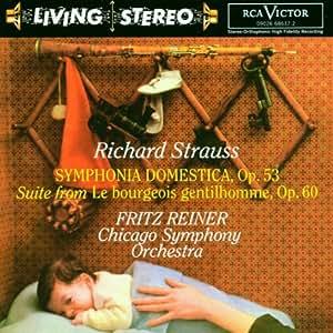 Living Stereo - Reiner dirigiert Strauss (Sinfonia domestica / Der Bürger als Edelmann) (Aufnahmen 1956)