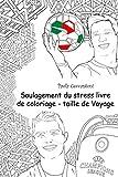 Soulagement du stress livre de coloriage taille de Voyage: Cristiano Ronaldo .: Lionel Messi, Neymar, The Rock, David Beckham, John Cena, Ronaldinho Ricardo Kaka, Mesut Ozil, Sachin Tendulkar