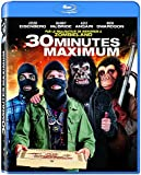 30 minutes maximum [Blu-ray]