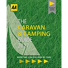 Caravan & Camping Britain 2017 (AA Lifestyle Guides)