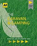 AA Caravan & Camping Britain 2017 (AA Lifestyle Guides)