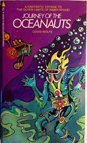 Journey of the Oceanauts par Louis Wolfe