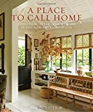 #3: A Place to Call Home: Tradition, Style, and Memory in the New American House