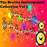 The Beatles Instrumental Collection Vol 3